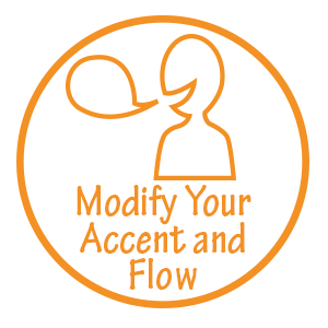Modify your accent and flow